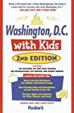 img - for Washington, D.C. with Kids, 2nd Edition (Travel with Kids) book / textbook / text book