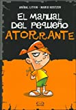 El Manual del Pequeo Atorrante (Spanish Edition)