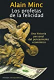 img - for Los Profetas de La Felicidad (Spanish Edition) book / textbook / text book