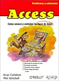img - for Access / problemas y soluciones: Como Conocer Y Controlar Las Bases De Datos / How to Fix the Most Annoying Things about Your Favorite Database ... / Problems and Solutions) (Spanish Edition) book / textbook / text book