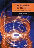 Les �quations de Maxwell : De McCullagh � Lorentz