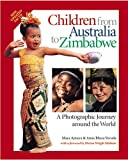 img - for Children from Australia to Zimbabwe: A Photographic Journey around the World book / textbook / text book