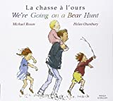 Going on a Bear Hunt (French Edition) (1852697121) by Rosen, Michael