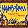 Night of the Living Mambo ~ Mamborama