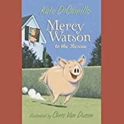 Mercy Watson to the Rescue | Kate DiCamillo