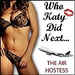 The Air Hostess: Who Katy Did Next | Katy Jay
