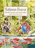 Salmon Forest (1741141729) by Suzuki, David T.