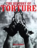 The History of Torture (0312184255) by Innes, Brian