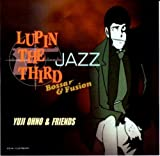 LUPIN THE THIRD JAZZ「Bossa&Fusion」