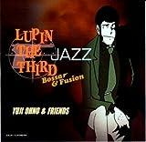 Lupin the Third: Jazz Bossa & Fusion Various Artists