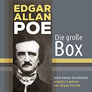 Edgar Allan Poe - Die große Box Hörbuch