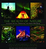 img - for The Wealth of Nature: Ecosystem Services, Biodiversity, and Human Well-Being (Cemex Conservation Book Series) book / textbook / text book
