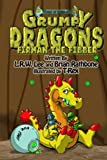img - for Grumpy Dragons - Firman the Fibber: A dragon book for kids and early readers book / textbook / text book