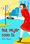 Una mujer como tu (Spanish Edition)
