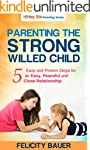 Parenting The Strong Willed Child: 5...