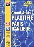 echange, troc Atlas Blay Foldex - Atlas routiers : Grand Atlas Plastifié Paris + Banlieue : 50 Communes (format à spirales)