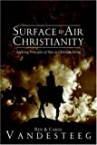 img - for Surface to Air Christianity book / textbook / text book