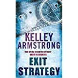 Exit Strategy: Number 1 in series (Nadia Stafford)by Kelley Armstrong