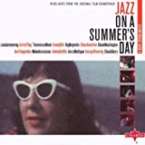 echange, troc Compilation - Jazz On A Summer'S Day