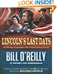 Lincoln's Last Days: The Shocking Ass...