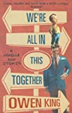Owen King We're All In This Together: A Novella and Stories