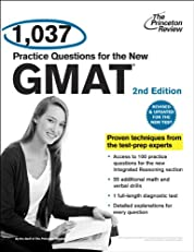 1,037 Practice Questions for the New GMAT, 2nd Edition: Revised and Updated for the New GMAT (Graduate School Test Preparation)