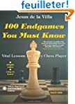 100 Endgames You Must Know: Vital Les...