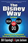 The Disney Way:Harnessing the Managem...