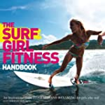 The Surf Girl Fitness Handbook: An In...
