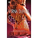 Shades of Desire Audiobook by Virna DePaul Narrated by Ashley Adlon