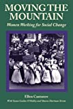 img - for Moving the Mountain: Women Working for Social Change (Women's Lives, Women's Work) book / textbook / text book