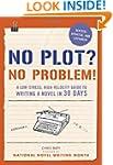 No Plot? No Problem!: A Low-Stress, H...