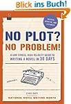 No Plot? No Problem! Revised and Expa...