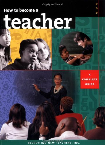 How To Become A Teacher : A Complete Guide
