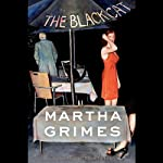 The Black Cat: A Richard Jury Mystery (       UNABRIDGED) by Martha Grimes Narrated by John Lee