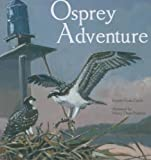 img - for Osprey Adventure book / textbook / text book