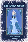 The Snow Queen: A Junior Classic [Illustrated]