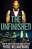 The Unfinished - 2015 Edition by Patrice Williams Marks