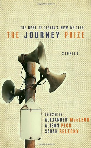 The Journey Prize Stories 23 (Journey Prize Stories: Short Fiction from the Best of Canada's New Writers)