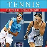 Tennis: The 2008 US Open Wall Calendar