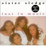 Sister Sledge SISTER SLEDGE - LOST IN MUSIC - 7 INCH VINYL / 45
