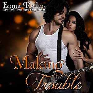 Making Trouble, Volume 3 Audiobook