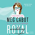 Royal Wedding: The Princess Diaries, Book 11 | Meg Cabot
