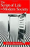 img - for The Script of Life in Modern Society: Entry into Adulthood in a Changing World 1st edition by Buchmann, Marlis (1989) Hardcover book / textbook / text book