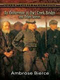 Image of An Occurrence at Owl Creek Bridge and Other Stories (Dover Thrift Editions)