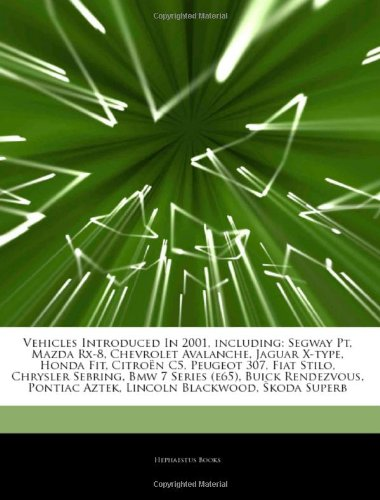 articles-on-vehicles-introduced-in-2001-including-segway-pt-mazda-rx-8-chevrolet-avalanche-jaguar-x-
