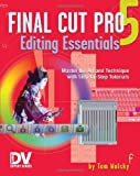 img - for Final Cut Pro 5 Editing Essentials (DV Expert Series) book / textbook / text book