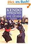Kendo - Approaches For All Levels (En...