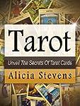 Tarot: A Beginner Friendly Guide to U...
