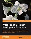 WordPress 3 Plugin Development Essentials